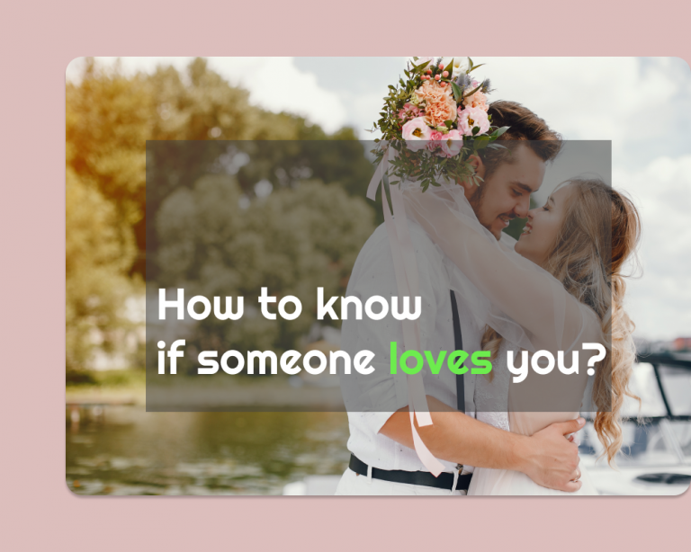 How to know if someone loves you