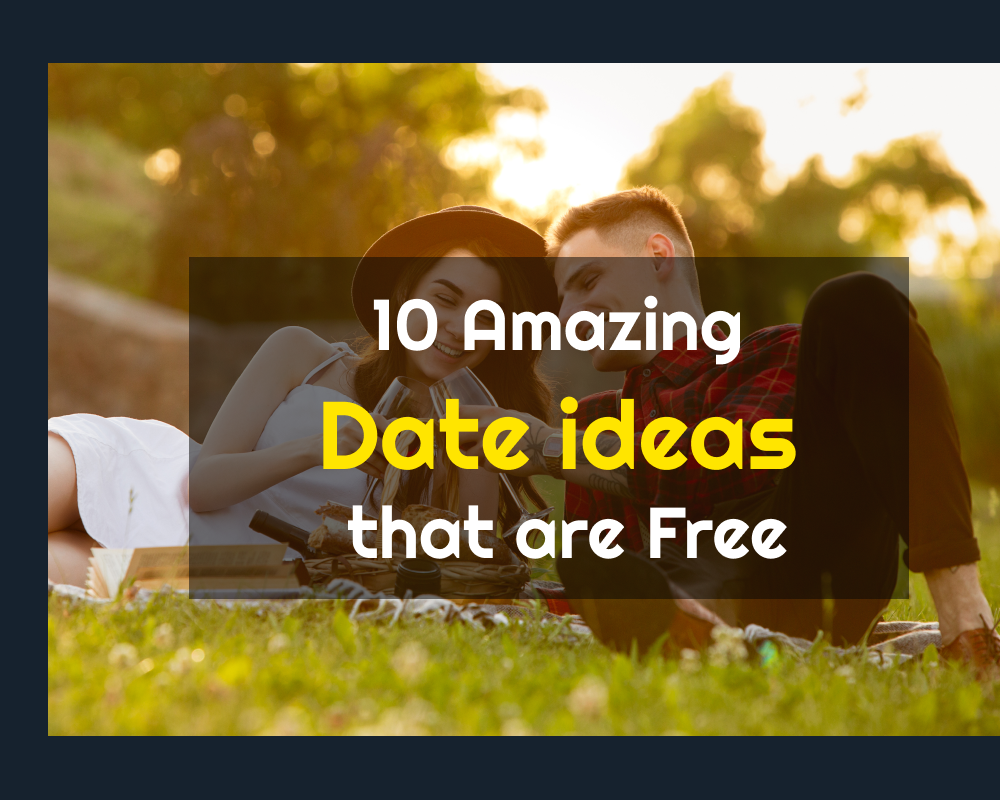 Date ideas that are Free